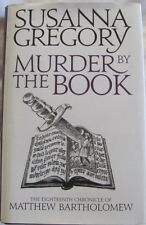 Murder by the Book, Susanna Gregory: Chronicle of Matthew Bartholomew #18 hc
