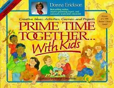 Prime Time Together-- With Kids: Creative Ideas, Activities, Games, and Projects