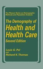 The Demography of Health and Health Care Second Edition (The Plenum Series On De