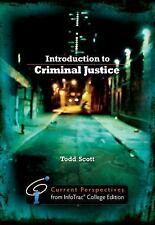 Introduction to Criminal Justice: Current Perspectives from InfoTrac