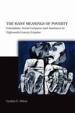 The Many Meanings of Poverty: Colonialism, Social Compa