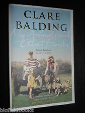 SIGNED; CLARE BALDING; My Animals and Other Family (Hardback, 2012) Biography