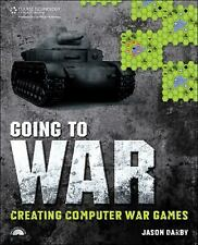 Going to War: Creating Computer War Games by Darby, Jason