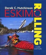 Eskimo Rolling, 3rd (Sea Kayaking How- To)
