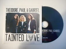 ♫ only french promo CD ♫ THEODORE, PAUL & GABRIEL : TAINTED LOVE [ soft cell ]
