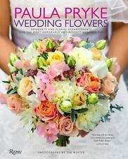 Paula Pryke: Wedding Flowers: Bouquets and Floral Arrangements for the Most Memo