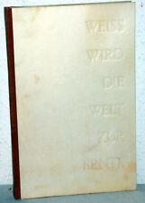 WEISS WIRD DIE WELT ZUR ERNTE - Hanna-Heide Kraze