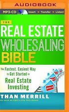 The Real Estate Wholesaling Bible by Than Merrill (2015, MP3 CD, Unabridged)