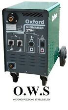 Oxford MIG Welder MIGMAKER 270-1 Single Phase Machine c/w Torch,Reg + Earth Lead