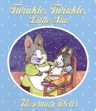 Twinkle, Twinkle Little Star, Rosemary Wells, Good Book