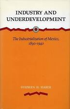 Industry and Underdevelopment: The Industrialization of Mexico, 1890-1-ExLibrary
