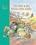 The Wolf and the Seven Little Goats: A Fairy Tale (Little Pebbles)