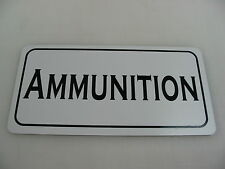 AMMUNITION Sign Hunting Military Room Shop Machine Gun Club Tank Safe Collector
