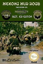 "Signed, Ed Eaton 9th Infantry ""Vietnam"" Sniper book"