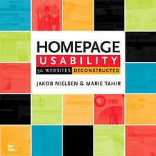 Homepage Usability: 50 Websites Deconstructed by J. Nielsen & M. Tahir (2001)