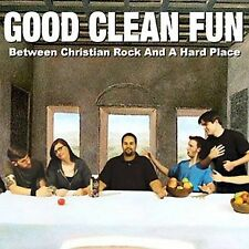 Between Christian Rock and a Hard Place by Good Clean Fun (Cd Jan-2006) NEW