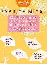 LIVRE AUDIO MP3 - Méditations sur l'amour bienveillant Fabrice Midal - PAS DE CD