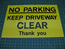 1 YELLOW NO PARKING KEEP DRIVEWAY CLEAR 3mm RIGID SIGN