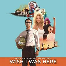 Wish I Was Here / O.S.T. (2014, CD NEUF)