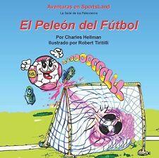 El Peleon del Futbol by Charles Sven Hellman (2008, Merchandise, Other)