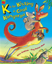 K is for Kissing a Cool Kangaroo, Giles Andreae