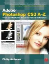 Adobe Photoshop CS3 A-Z: Tools and features illustrated ready referenc-ExLibrary