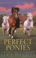 """Perfect Ponies 3 in 1: """"Keeping Faith"""", """"Last Hope"""", """"Sweet Charity"""", Lucy Danie"""