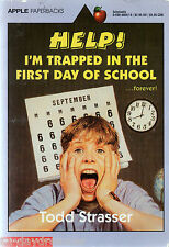 HELP! I'M TRAPPED IN THE FIRST DAY OF SCHOOL (1994 Paperback) by T. Strasser