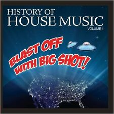 Vol. 1-History Of House Music-Blast Off With Big S - History (2012, CD NEU) CD-R