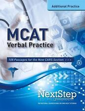 MCAT Verbal Practice : 108 Passages for the New CARS Section by Bryan...