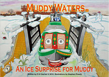 Muddy Waters An Ice Surprise for Muddy by D. H. Clacher (Paperback, 2010)