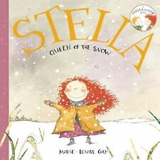 Stella - Queen of the Snow (Brand New Paperback) Marie-Louise Gay