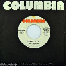 "7"" BOBBY SCOTT Ooh My City STEREO/MONO 45rpm COLUMBIA Folk US-Press Promo 1977"