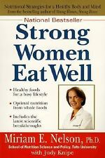Strong Women Eat Well: Nutritional Strategies for a Healthy Body and Mind Healt