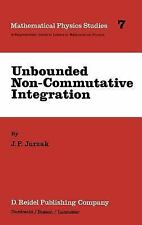 Unbounded Non-Commutative Integration (Mathematical Physics Studies)-ExLibrary