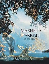 MAXFIELD PARRISH - NEW HARDCOVER BOOK