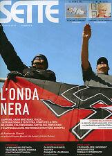 SETTE-Corriere della Sera  N°4 /26.GEN.2012 * L'ONDA NERA- VENTURA UN ANNO A SKY