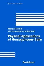 Physical Applications of Homogeneous Balls (Progress in Mathematical Physics) (v