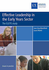 Effective Leadership in the Early Years Sector by Iram Siraj-Blatchford,...