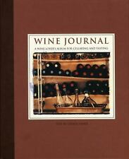 Wine Journal: A Wine Lover's Album for Cellaring and Tasting