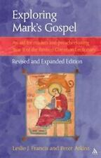 Exploring Mark's Gospel: An Aid for Readers and Preachers Using Year B of the Re