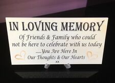 IN LOVING MEMORY WEDDING BOOK GIFT RECEPTION CAKE TABLE PLAQUE SIGN *WITH STAND*