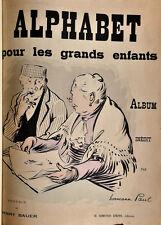 Hermann Paul : ALPHABET POUR LES GRANDS ENFANTS - 1898. Envoi, Caricature