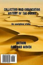 Collection and Codification History of the Quran by Nawzad Amedi (2015,...