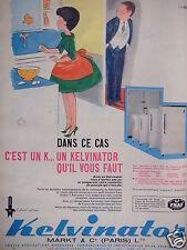 PUBLICITÉ 1961 RÉFRIGÉRATEUR KELVINATOR - JEAN BELLUS - ADVERTISING