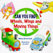 Wheels, Wings and Moving Things (Can You Find?) Butterfield, Moira Very Good Boo