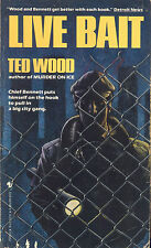 Live Bait by Ted Wood (1986, Paperback)