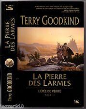 TERRY GOODKIND # L'EPEE DE VERITE n°2 #LA PIERRE DES LARMES # BRAGELONNE