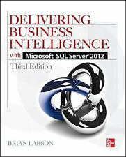 Delivering Business Intelligence with Microsoft SQL Server 2012 3/E, Larson, Bri
