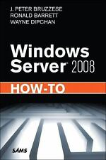 Windows Server 2008 How-to by Ronald Barrett, J. Peter Bruzzese and Wayne...